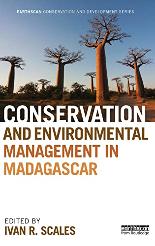 Conservation and Environmental Management in Madagascar (Earthscan Conservation and Development)