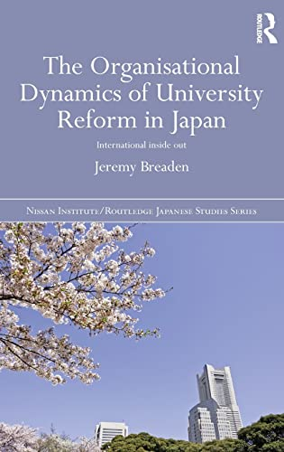 The Organisational Dynamics of University Reform in: Jeremy Breaden