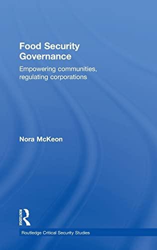 9780415529099: Food Security Governance: Empowering Communities, Regulating Corporations