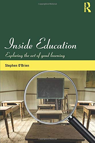 Inside Education : Exploring the art of good learning: Stephen (University College Cork O'Brien