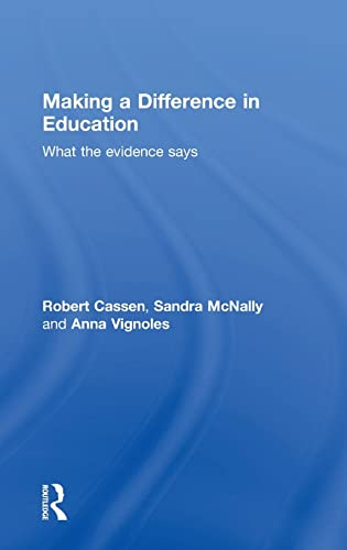 9780415529211: Making a Difference in Education: What the evidence says