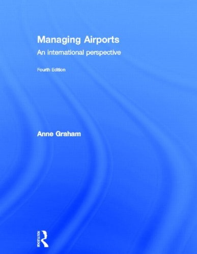 9780415529402: Managing Airports 4th Edition: An international perspective