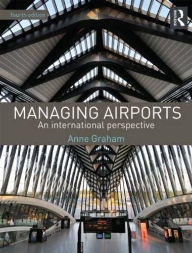9780415529419: Managing Airports 4th Edition: An international perspective