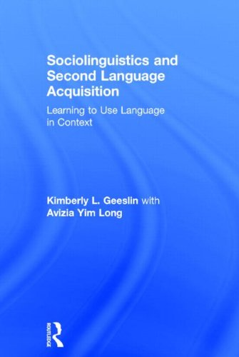9780415529471: Sociolinguistics and Second Language Acquisition: Learning to Use Language in Context