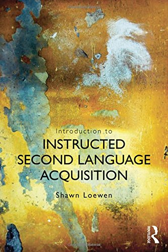 9780415529532: Introduction to Instructed Second Language Acquisition
