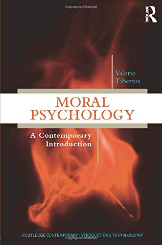 9780415529693: Moral Psychology: A Contemporary Introduction (Routledge Contemporary Introductions to Philosophy)
