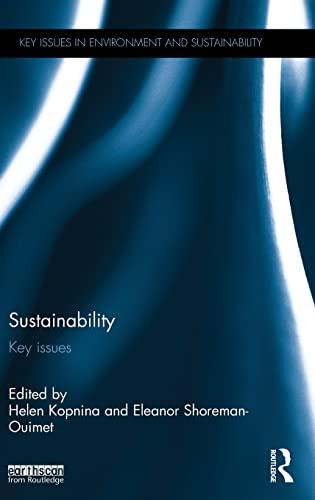 Sustainability: Key Issues (Key Issues in Environment and Sustainability): Helen Kopnina