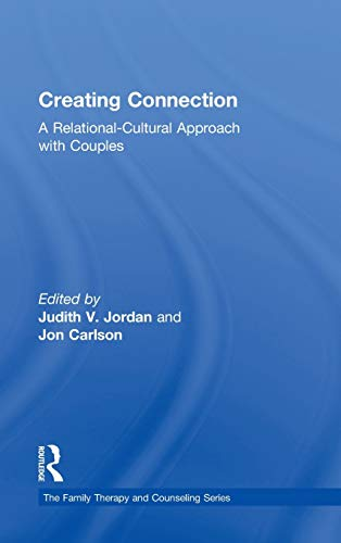 9780415529914: Creating Connection: A Relational-Cultural Approach with Couples