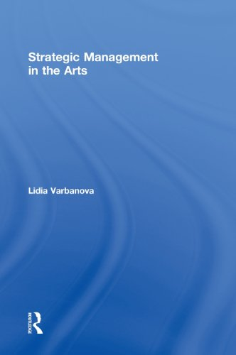 9780415530026: Strategic Management in the Arts
