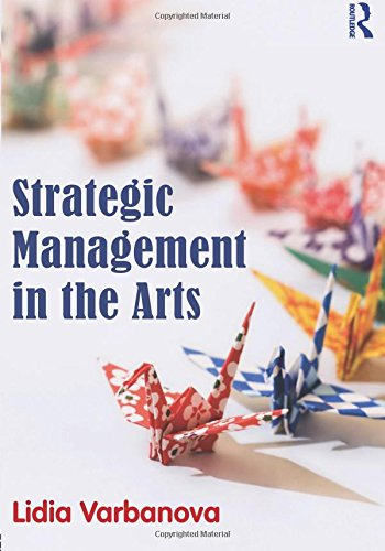 9780415530033: Strategic Management in the Arts