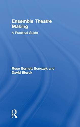 9780415530088: Ensemble Theatre Making: A Practical Guide
