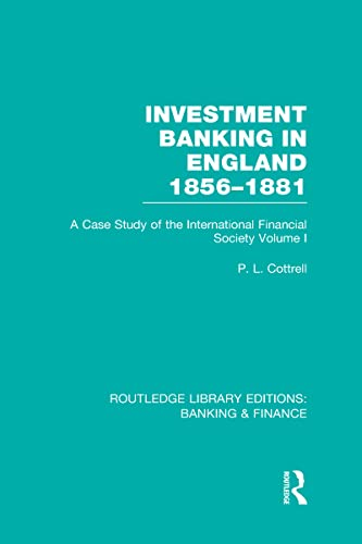 9780415530200: Investment Banking in England 1856-1881 (RLE Banking & Finance): Volume One