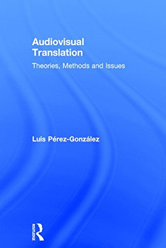 9780415530255: Audiovisual Translation: Theories, Methods and Issues