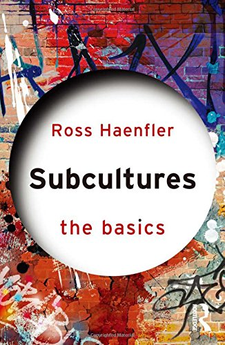 9780415530316: Subcultures: The Basics