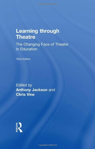 9780415530705: Learning Through Theatre: The Changing Face of Theatre in Education