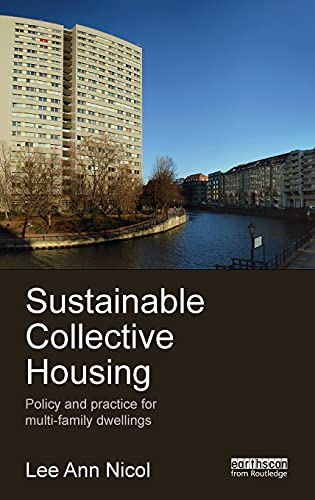 9780415531122: Sustainable Collective Housing: Policy and Practice for Multi-family Dwellings