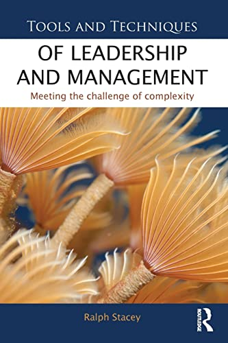 9780415531184: Tools and Techniques of Leadership and Management: Meeting the Challenge of Complexity