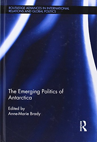 9780415531399: The Emerging Politics of Antarctica