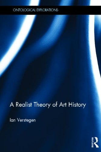 9780415531511: A Realist Theory of Art History (Ontological Explorations)