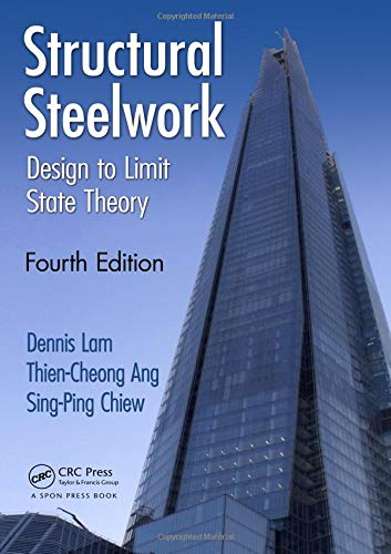 9780415531900: Structural Steelwork: Design to Limit State Theory, Fourth Edition