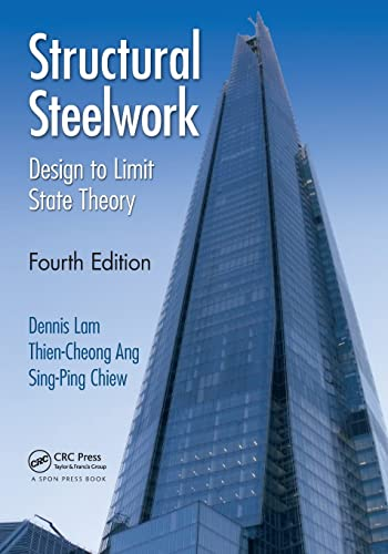 Structural Steelwork: Lam, Dennis; Ang , Thien Cheong; Chiew, Sing-Ping
