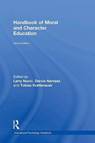 Handbook of Moral and Character Education: Nucci, Larry