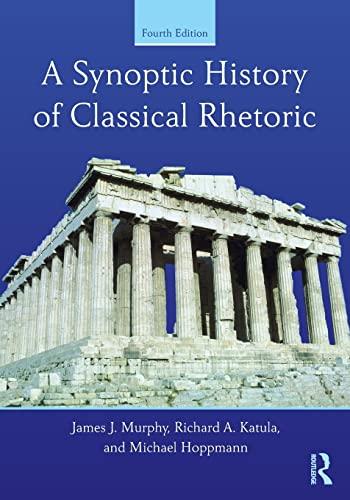 9780415532419: A Synoptic History of Classical Rhetoric