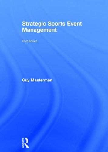 9780415532785: Strategic Sports Event Management: Third edition