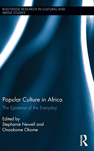 9780415532921: Popular Culture in Africa: The Episteme of the Everyday (Routledge Research in Cultural and Media Studies)