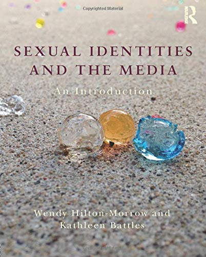 9780415532976: Sexual Identities and the Media: An Introduction