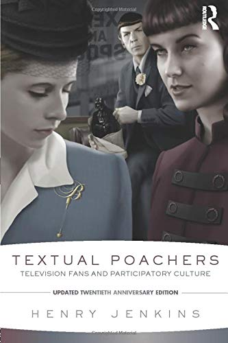 9780415533294: Textual Poachers: Television Fans and Participatory Culture
