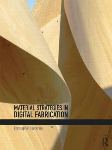 9780415533669: Material Strategies in Digital Fabrication
