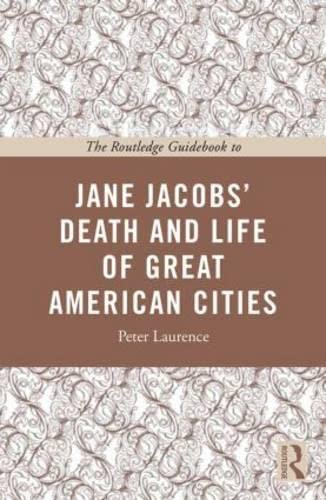 9780415533690: The Routledge Guidebook to Jane Jacobs' The Death and Life of Great American Cities