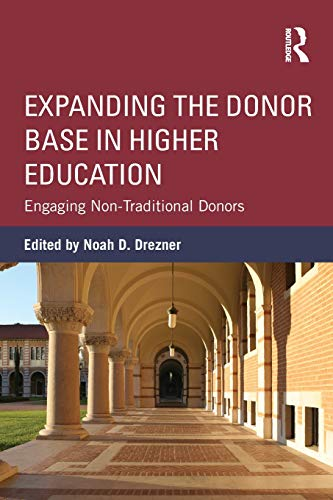9780415534000: Expanding the Donor Base in Higher Education: Engaging Non-Traditional Donors