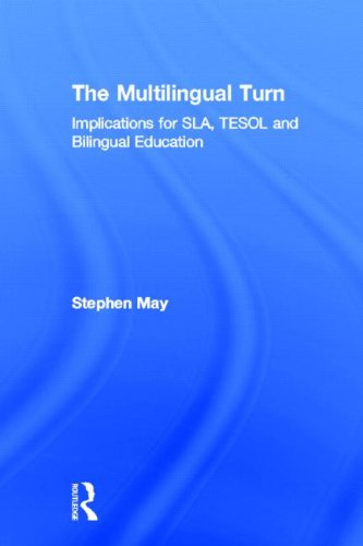 9780415534314: The Multilingual Turn: Implications for SLA, TESOL, and Bilingual Education