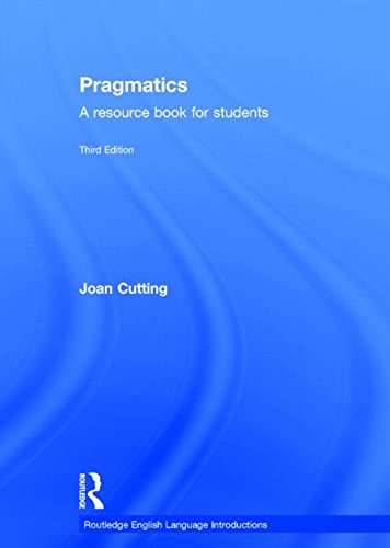 9780415534369: Pragmatics: A Resource Book for Students (Routledge English Language Introductions)