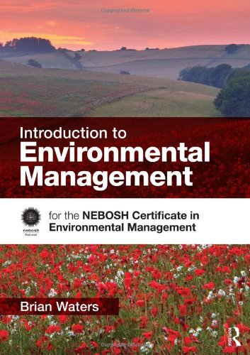 9780415534413: Introduction to Environmental Management: for the NEBOSH Certificate in Environmental Management