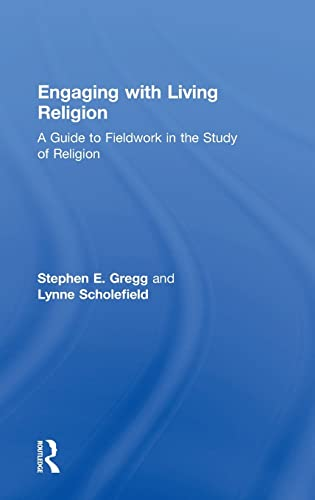 9780415534475: Engaging with Living Religion: A Guide to Fieldwork in the Study of Religion