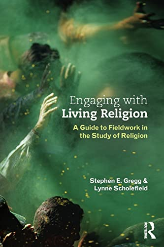 9780415534482: Engaging with Living Religion: A Guide to Fieldwork in the Study of Religion