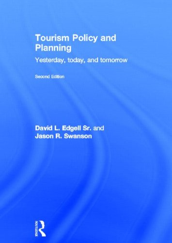 9780415534529: Tourism Policy and Planning: Yesterday, Today, and Tomorrow