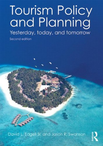 9780415534536: Tourism Policy and Planning: Yesterday, Today, and Tomorrow