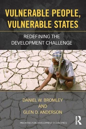 9780415534543: Vulnerable People, Vulnerable States: Redefining the Development Challenge (Priorities for Development Economics)