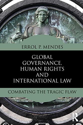 9780415534574: Global Governance, Human Rights and International Law