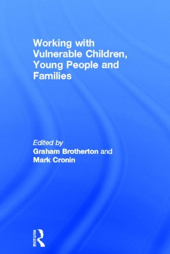 9780415534727: Working with Vulnerable Children, Young People and Families