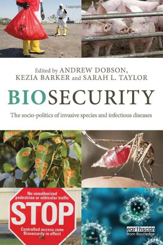 9780415534765: Biosecurity: The Socio-Politics of Invasive Species and Infectious Diseases