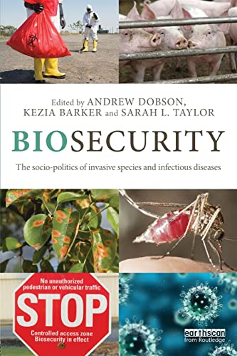 9780415534772: Biosecurity: The Socio-Politics of Invasive Species and Infectious Diseases