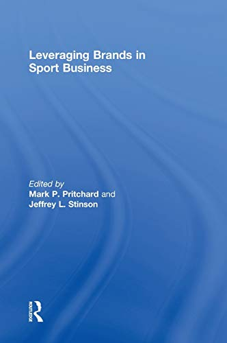 9780415534840: Leveraging Brands in Sport Business