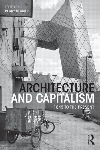 9780415534888: Architecture and Capitalism: 1845 to the Present