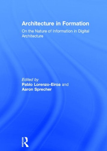 9780415534895: Architecture in Formation: On the Nature of Information in Digital Architecture