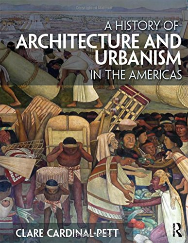 9780415534925: A History of Architecture and Urbanism in the Americas
